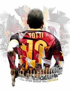 A new Roma Art tribute to Francesco Totti on the day that marks the anniversary of the Roma captain& debut Football Ads, Madrid Football, Football Images, Totti Francesco, Totti Roma, Akron Zips, Soccer Art, Sports Graphic Design, Sports Graphics