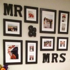 Mr and Mrs Gallery Wall Idea for Wedding Pictures