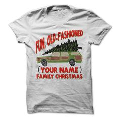 Customize With Any Name. Custom Fun Old Fashioned Family Christmas T-Shirt, Women's Fit T-Shirt, Hoodie Buy more than 1 item and save big on shipping Little Christmas, Diy Christmas Gifts, Christmas Humor, Christmas Time, Christmas Sweaters, Mens Christmas Shirts, Xmas Shirts, Griswold Family Christmas, Lampoons Christmas