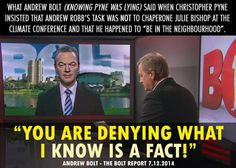 Even Andrew Bolt (who is well connected within the LNP) called out Christopher Pyne's blatant lie today! #AusPol