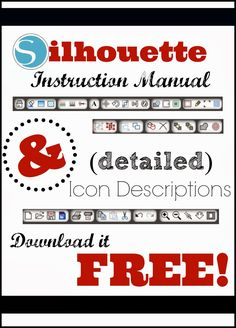 Silhouette Instruction and Users Manual with detailed Studio Icon/Button Descriptions #silhouette #silhouetteamerica #silhouettetutorial www.silhouetteschool.blogspot.com