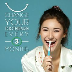 Change your toothbrush every 3 months OR whenever you get sick. #dentistry