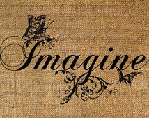 Imagine Word Butterflies Butterfly Text Script Digital Image Download Sheet Transfer To Pillows Totes Tea Towels Burlap No. 2169