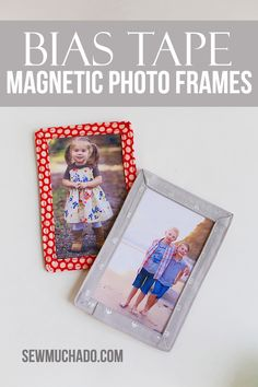 Sew a fun and easy Bias Tape Magentic Photo Frame! Perfect for gifting or for your own fridge!