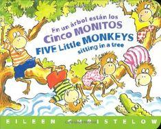 En un Árbol Están los Cinco Monitos / Five Little Monkeys Sitting in a Tree (A Five Little Monkeys Story) (Spanish and English Edition) by Eileen Christelow