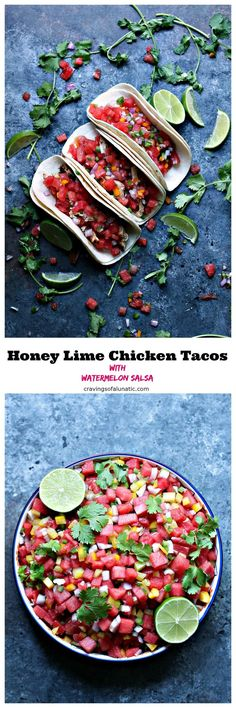 Honey Lime Chicken Tacos with Watermelon Salsa from cravingsofalunatic.com- These Honey Lime Chicken Tacos with Watermelon Salsa are incredibly easy to make. The chicken is grilled to perfection then made into tacos topped with a simple watermelon salsa. #sponsored #EatMoreWatermelon