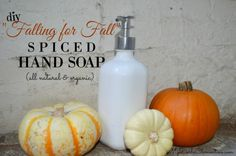 """DIY """"Falling for Fall"""" Spiced Handsoap (all natural & organic). Great homemade recipe for making cheap, easy, and nontoxic Autumn hand soap! 2 tutorials. Uses essential oils. By My Darla Clementine."""