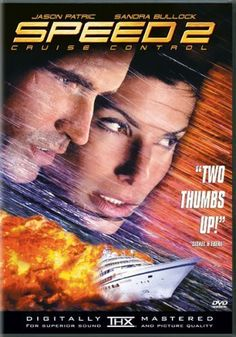 Directed by Jan de Bont.  With Sandra Bullock, Jason Patric, Willem Dafoe, Temuera Morrison. A computer hacker breaks into the computer system of the Seabourn Legend cruise liner and sets it speeding on a collision course into a gigantic oil tanker.
