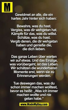 Gewidmet an alle, die ein . - Made My Day Tumblr Quotes, Life Quotes, S Quote, Some Words, True Stories, Positive Vibes, Life Lessons, Quotations, Inspirational Quotes