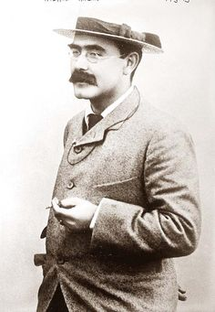 "Rudyard Kipling. 1895...he wrote one of my absolute favorite poems..""IF""..and if you have not read it,  it is great!"