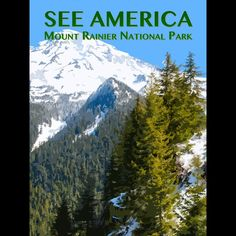 "We love our national parks, and we love the ""See America Project!"" Mount Rainier National Park by Zack Frank 