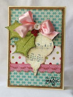 Nice Christmas card - like the IDEA of an ornament with the holly, but it doesn't work in the musical not paper.