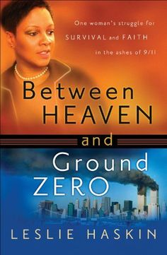 Right now Between Heaven and Ground Zero by Leslie Haskin is $0.99