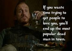 Bronn, Game of thrones. This show is filled with great quotes. Bronn Game Of Thrones, Game Of Thrones Facts, Game Of Thrones Quotes, Game Of Thrones Funny, Movie Quotes, Life Quotes, Tyrion Quotes, Game Of Thrones Wallpaper, Game Of Thrones Instagram