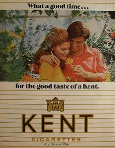 1970 KENT Cigarettes ads.  mama and daddy smoked these !