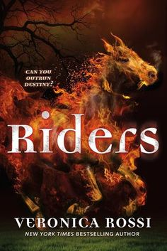 Riders by Veronica Rossi.  Expected Release Date:  2/2/2016