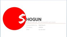 Shogun - The first series of keynote presentations created by elMetis. If you are interested in obtaining this presentation for your business then please visit our website.