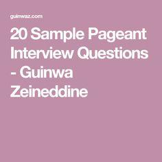 20 Sample Pageant Interview Questions - Guinwa Zeineddine