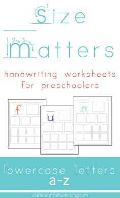 Size matters when it comes to teahcing your preschooler how to write their letters proportionately!