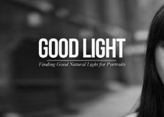 #photographer Sean Tucker is back to teach us how to write with light and shadow in his Good Light series in a new video titled; Finding Good Natural Light for Portraits