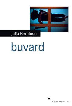 """""""Buvard"""" de Julia Kerninon, Rouergue. Un livre magnifique de la sélection du prix Cezam. J'en reste toute imprégnée. Un étudiant découvre l'oeuvre de Caroline N. Spacek et obtient le droit de l'interviewer... interview qui durera plusieurs semaines. C'est fort, intime... on y croit (je veux dire j'ai vraiment chercher si l'auteur existait...). Chapeau !"""