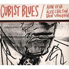 Alan Vega/Alex Chilton/Ben Vaughn - Cubist Blues (CD)