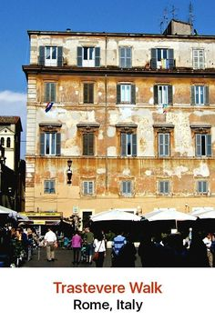 Trastevere is a Rome neighborhood that lives life to the full. New York has Greenwich Village, and Rome has Trastevere, a medieval district of narrow lanes, old churches, trattorias and cafés with tables spilling out onto the streets and plazas.