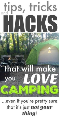 Camping tips, tricks, and hacks that will help anyone love camping! You need to check these out, even if you're pretty sure that camping just isn't your thing!