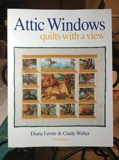 Attic Windows:  Quilts with a View pattern by QuiltStoreNextDoor
