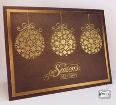 The Gina K Designs products I used for this card used are:     - Season's Greetings stamp set    - Pure Luxury Dark Chocolate card stock  http://www.shop.ginakdesigns.com/