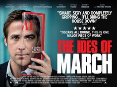 The Ides of March (2011) Great collaboration between Clooney and Gosling in this one.  Watch the trailer (or just rent the damn thing, it's worth it!). - Brett London