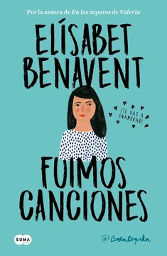 Buy Fuimos canciones (Canciones y recuerdos by Elísabet Benavent and Read this Book on Kobo's Free Apps. Discover Kobo's Vast Collection of Ebooks and Audiobooks Today - Over 4 Million Titles! I Love Books, Good Books, Books To Read, My Books, This Book, Book Quotes, Words Quotes, Ebooks Pdf, Feminist Books