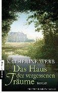 """Nominiert für den LovelyBooks Leserpreis in der Kategorie """"Historische Romane"""": Das Haus der vergessenen Träume von Katherine Webb"""