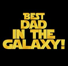 Best Dad in the Galaxy - Starwars inspired - Fathers Day - EMBROIDERY Design FILE - Instant download - Dst Jef Pes Vp3 Exp by StitchElf on Etsy https://www.etsy.com/listing/386217358/best-dad-in-the-galaxy-starwars-inspired