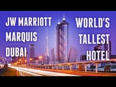 JW Marriott Marquis Dubai — World's Tallest Hotel in Dubai Dubai Video, Dubai World, Dubai Hotel, Marquis, Marina Bay Sands, Youtube, Travel, Viajes, Marquess