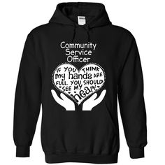 Community Service Officer T-Shirts, Hoodies. ADD TO CART ==► https://www.sunfrog.com/No-Category/Community-Service-Officer-5554-Black-Hoodie.html?id=41382