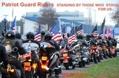 Patriot Guard Riders ~ So awesome!