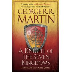A Knight of the Seven Kingdoms by George R.R. Martin & Gary Gianni