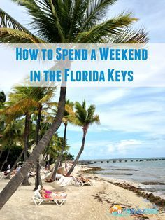 How to Spend a Weekend in the Florida Keys