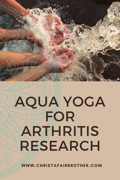 When dealing with something like arthritis, it's important we keep our practice and teachings in line with both the traditions of yoga and current research.  Here's a recap of current research that can apply to a yoga practice with arthritis, an aquatics workout with arthritis, or an aqua yoga practice.    #aquayoga, #arthritis, #waterworkouts, #yoga, #aquaticexercise #research
