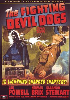 The Fighting Devil Dogs - 12 Lightning-Charged chapters.