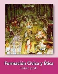 Formación Cívica y Ética   Quinto grado   Nivel:  Primaria  Ciclo escolar 2019-2020  Libro de texto  Formato: PDF       Descargar PDF   ... Texts, School Wide Themes, 5th Grade Books