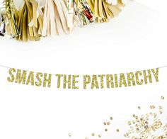 Smash The Patriarchy Gold Glitter Banner | girl boss | feminist | funny office sign | office decor | funny cubicle sign | sign