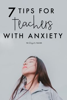 Are you a teacher with anxiety? This post offers 7 tips for dealing with anxiety from an educator who's been there. The Effective Pictures We Offer You About Teacher Resources classr First Year Teachers, New Teachers, Elementary Teacher, Elementary Schools, Teachers Toolbox, Elementary Music, Teaching Strategies, Teaching Tips, College Teaching