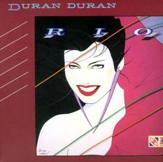 Rio (Duran Duran album) - Wikipedia, the free encyclopedia