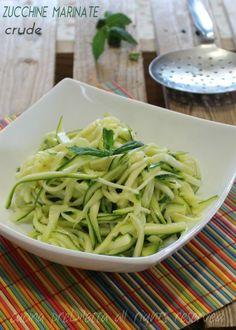 Zucchine marinate crude - ricetta | cucina preDiletta Vegetable Side Dishes, Vegetable Recipes, Vegetarian Recipes, Healthy Recipes, Vegan Recepies, Just Cooking, Antipasto, Detox Recipes, Summer Salads