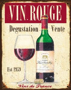 poster for resto? Wine Poster, Wine And Beer, Metal Signs, Red Wine, Alcoholic Drinks, Addiction, Ale, Bottle, Decoupage
