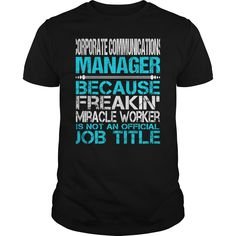 Awesome Tee For Corporate Communications Manager T-Shirts, Hoodies. Get It Now ==► https://www.sunfrog.com/LifeStyle/Awesome-Tee-For-Corporate-Communications-Manager-123365442-Black-Guys.html?id=41382
