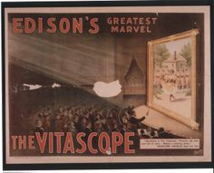 Advertisement for the Vitascope motion picture projector, marketed by the Edison Manufacturing Company, invented by Thomas Armat and C. Francis Jenkins.