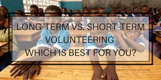 Have you always wondered if you should volunteer long-term or short-term? Then this article is perfect for you to help you make the decision! Click the link to read more! Volunteer In Africa, Volunteer Overseas, Travel News, Travel Guide, Baie Dankie, Port Elizabeth, Out Of Africa, Adopting A Child, Gap Year
